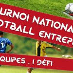 Le Football Entreprise organise son Tournoi national !